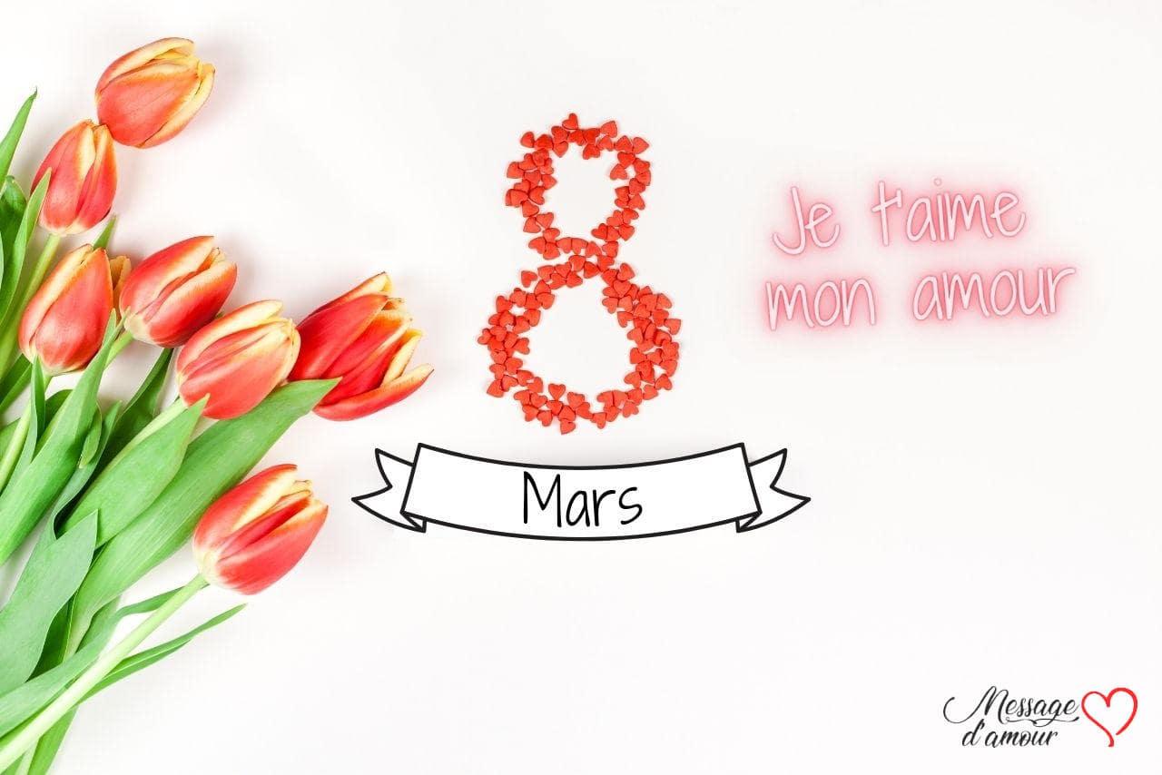 8 mars je t'aime mon amour